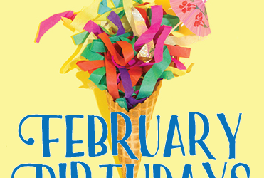 February Birthdays