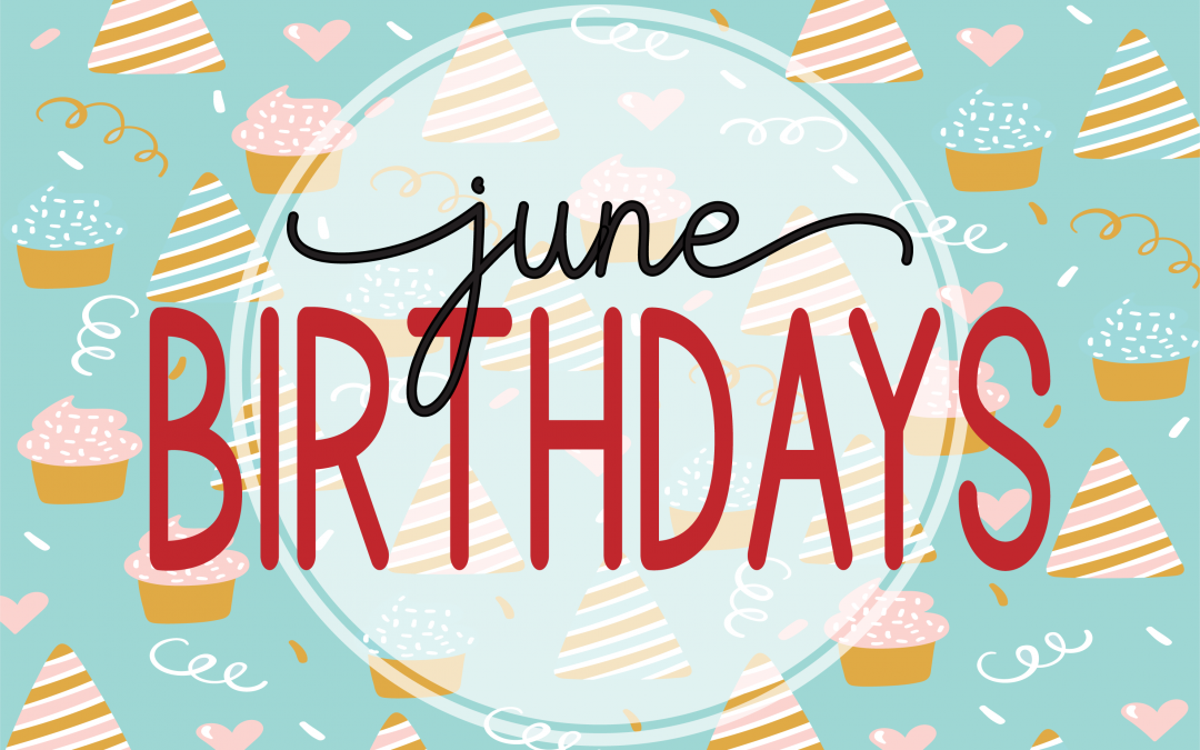 June Birthdays